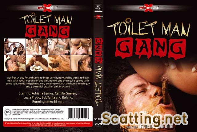 Adriana, Camila, Suelen, Lucia, Bel, Tania and Roland - [SD-2021] - Toilet Man Gang (Domination, Femdom) MFX Media [DVDRip]