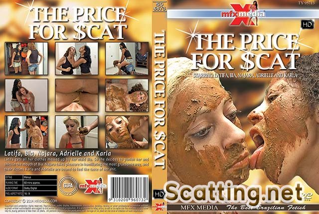 Latifa, Bia, Najara, Adrielle, Karla - SD-6073 The Price for Scat (Vomit, Domination) MFX Media [HDRip]